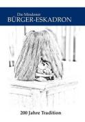 Die Mindener Burger-Eskadron [GER]