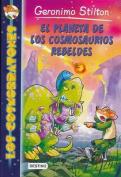 El Planeta de Los Cosmosaurios Rebeldes  [Spanish]