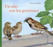 Un Ano Con Los Gorriones [Spanish]