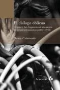 El Dialogo Oblicuo. Origenes y Sur, Fragmentos de Una Escena de Lectura Latinoamericana  [Spanish]
