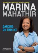 Dancing on Thin Ice