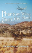 Phantom Wings Over the North