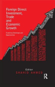 Foreign Direct Investment, Trade and Economic Growth