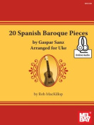 20 Spanish Baroque Pieces by Gaspar Sanz