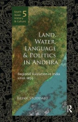 Land, Water, Language and Politics in Andhra