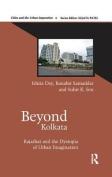 Beyond Kolkata