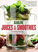 Alkaline Juices and Smoothies