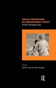 Social Protection as Development Policy