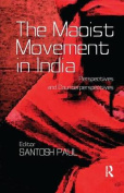 The Maoist Movement in India