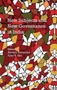 New Subjects and New Governance in India