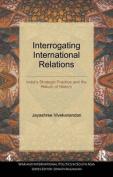 Interrogating International Relations