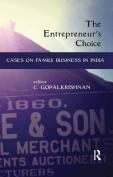 The Entrepreneur's Choice