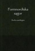 Fornnordiska Sagor - Andra Samlingen [SWE]