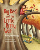 Big Red and the Little Bitty Wolf