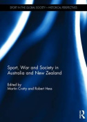 Sport, War and Society in Australia and New Zealand