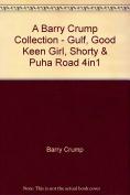 Gulf, Good Keen Girl, Shorty, Puha Road