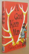 A Good Keen Man [Hardback]