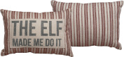 The Elf Made Me Do It Pillow by Primitves By Kathy 38cm x 25cm