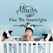 Romantic Quotes Lettering Words Art Vinyl Quotes and Saying Wall Sticker Home Decal Nursery Saying Art Always Kiss Me Goodnight