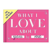 """What I Love about You by Me!"" Fill in the Blanks Valentines Day Gift Book"