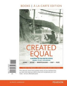 Created Equal, Volume 1, Books a la Carte Edition Plus New Myhistorylab for U.S. History -- Access Card Package