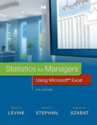 Statistics for Managers Using Microsoft Excel Plus Mylab Statistics with Pearson Etext -- Access Card Package