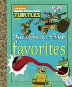 Teenage Mutant Ninja Turtles Little Golden Book Favorites