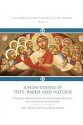 Sunday Gospels of Tute, Babeh and Hatour