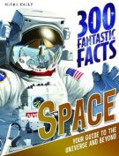 300 Fantastic Facts - Space