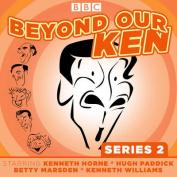 Beyond Our Ken [Audio]