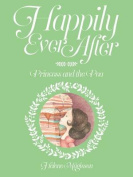 Happily Ever After - the Princess and the Pea