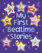 My First Bedtime Stories [Board Book]