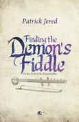 Finding the Demons Fiddle