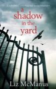 A Shadow in the Yard