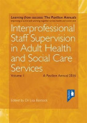 Interprofessional Staff Supervision in Adult Health and Social Care Services