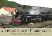 Custard and Carriages