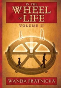 In the Wheel of Life: Volume 2