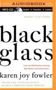 Black Glass: Short Fictions [Audio]