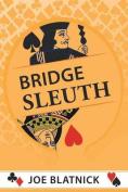 Bridge Sleuth: Who Has What?