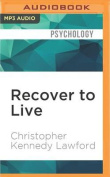 Recover to Live [Audio]