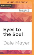 Eyes to the Soul  [Audio]