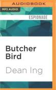 Butcher Bird  [Audio]