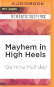 Mayhem in High Heels  [Audio]