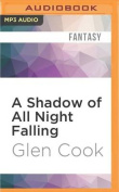 A Shadow of All Night Falling  [Audio]