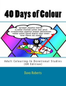 40 Days of Colour