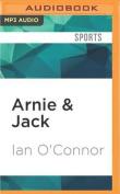 Arnie & Jack [Audio]