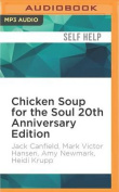 Chicken Soup for the Soul 20th Anniversary Edition [Audio]