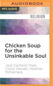 Chicken Soup for the Unsinkable Soul [Audio]