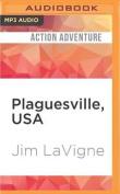Plaguesville, USA [Audio]