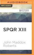 Spqr XIII [Audio]
